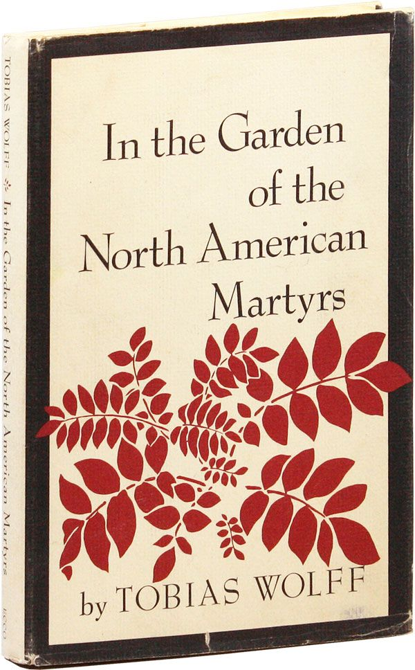 In The Garden Of The North American Martyrs A Collection Of Short Stories Signed Bookplate Laid
