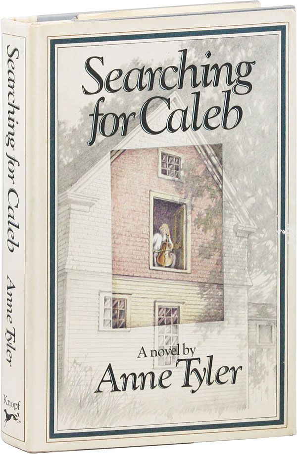 Searching for Caleb [Signed Bookplate Laid in]. Anne TYLER.