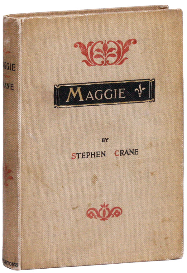 Maggie, a Girl of the Streets. Stephen CRANE.