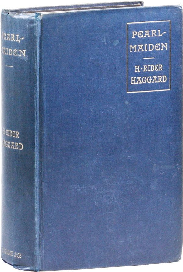 Pearl-Maiden: A Tale of the Fall of Jerusalem. H. Rider HAGGARD.