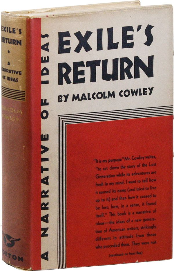 Exile's Return: A Narrative of Ideas [Signed Bookplate Laid in]. Malcolm COWLEY.
