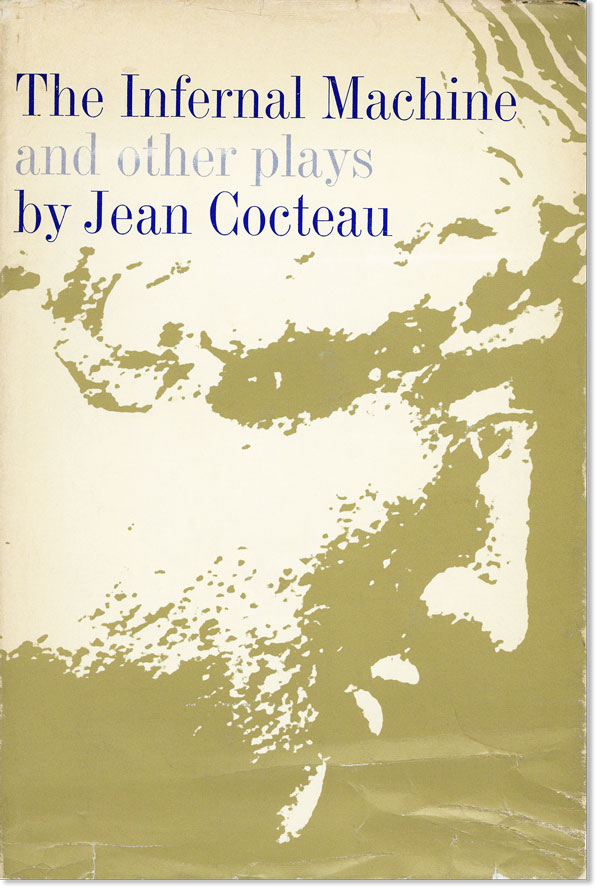 The Infernal Machine and Other Plays. Jean COCTEAU.