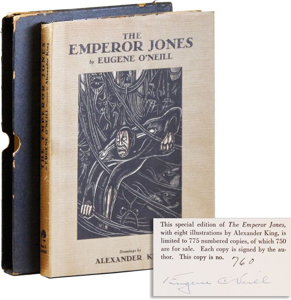 The Emperor Jones [Limited Edition, Signed]. Eugene O'NEILL, Alexander King.