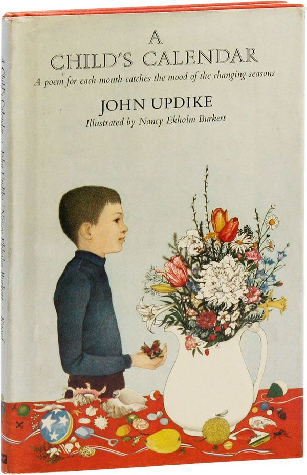 A Child's Calendar [Signed Bookplate Laid in]. John UPDIKE, Nancy Ekholm Burkert.
