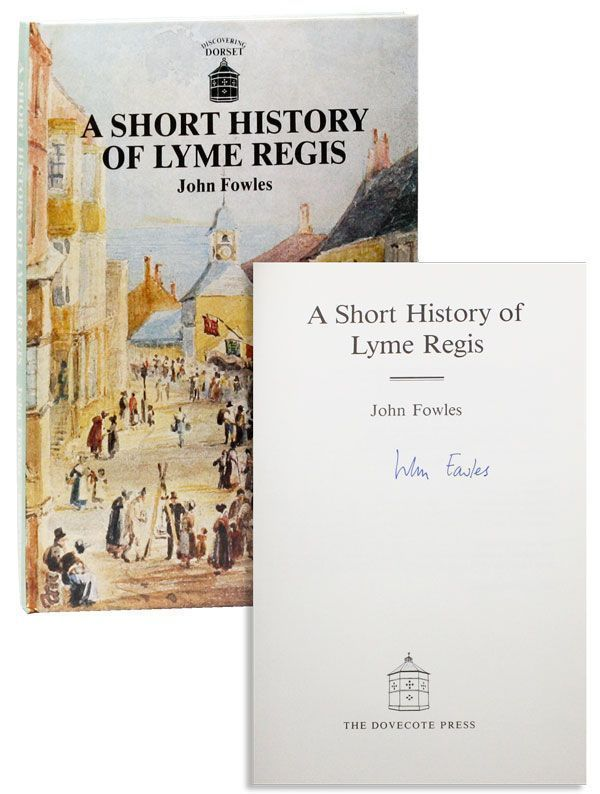 A Short History of Lyme Regis [Signed]. John FOWLES.
