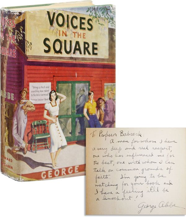 Voices in the Square [Inscribed & Signed]. George ABBE.