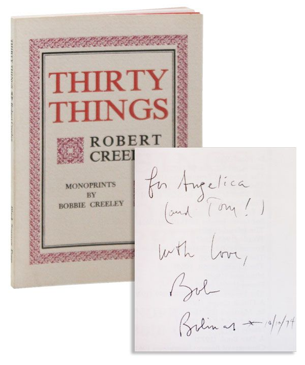 Thirty Things [Inscribed & Signed]. Robert CREELEY, monoprints Bobbie Creeley.