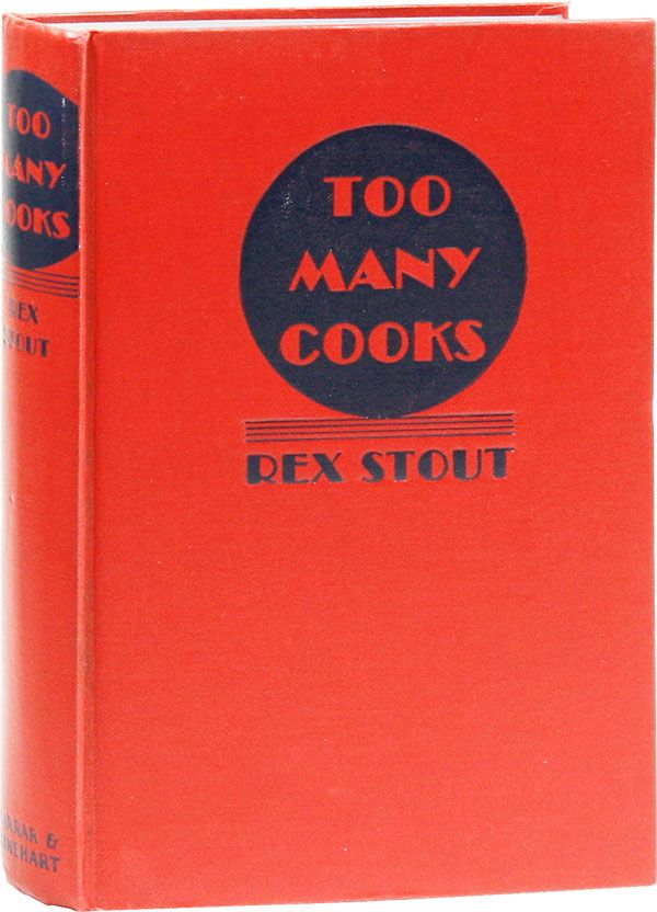 Too Many Cooks: A Nero Wolfe Mystery. Rex STOUT.