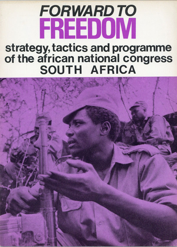 Forward to Freedom: Documents on the National Policies of the African National Congress of South Africa [half title]. AFRICAN NATIONAL CONGRESS.