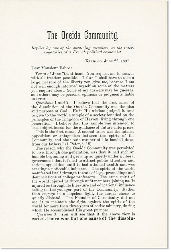 The Oneida Community. Replies by one of the surviving members, to the interrogatories of a French political economist [M. Fabré]. Henry J. SEYMOUR.