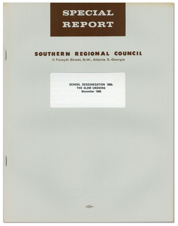 Special Report. School Desegregation 1966: the Slow Undoing. Southern Regional Council Staff.