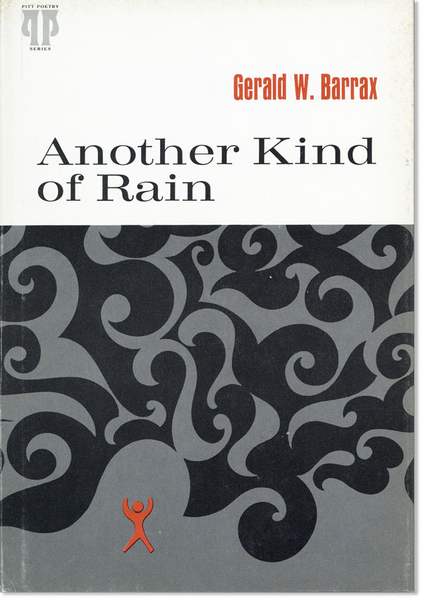 Another Kind of Rain: Poems. Gerald W. BARRAX.