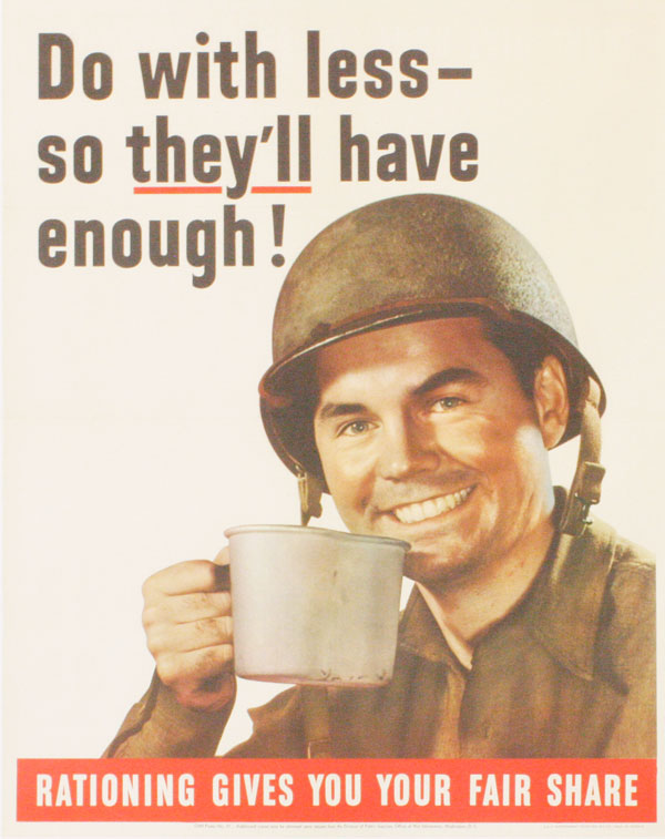 "Poster: ""Do with less - so they'll have enough! Rationing Gives You Your Fair Share"" OFFICE OF WAR INFORMATION."