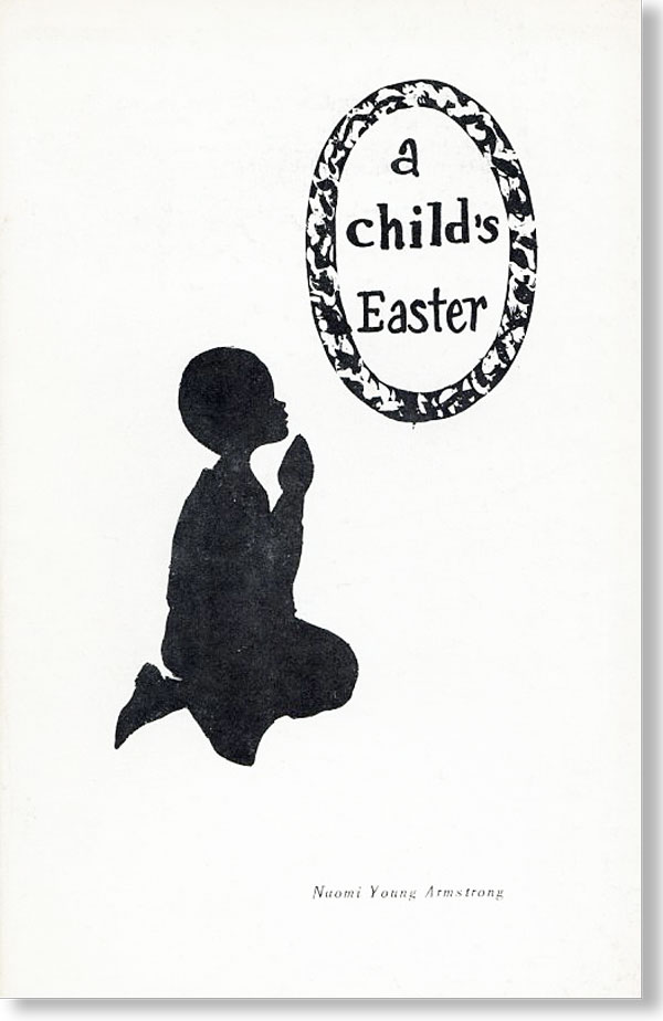 A Child's Easter. Naomi Young ARMSTRONG.