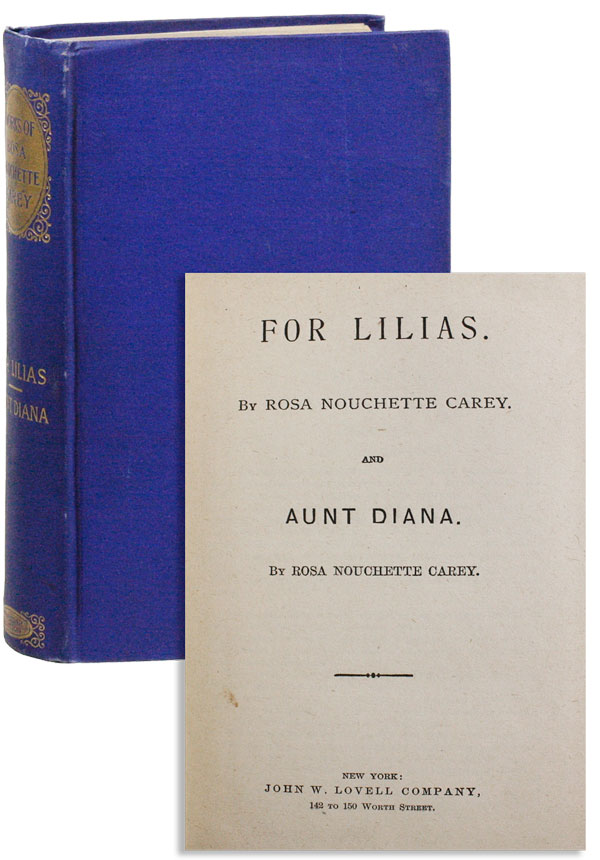 For Lilias [...] and Aunt Diana. Rosa Nouchette CAREY.