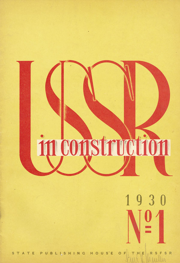 USSR in Construction (USSR im BAU). 1930, nos.1-6 (January-June). PIATAKOV, -in-chief, eorgy.