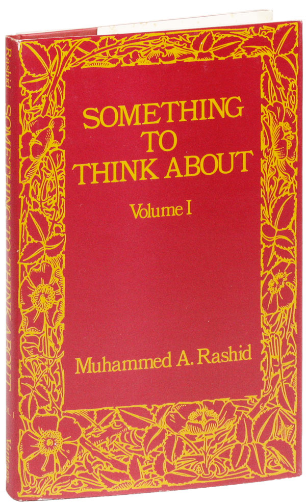 Something To Think About - Volume I [all published?]. AFRICAN AMERICANA, Muhammed A. RASHID.