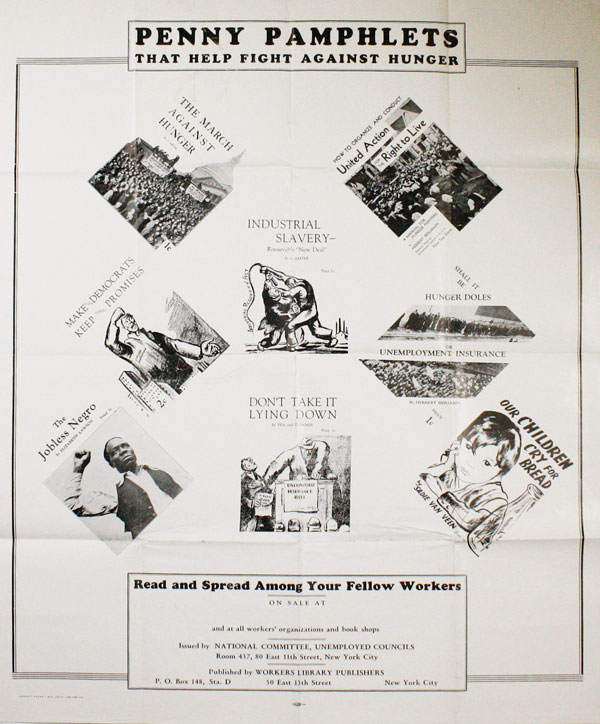 "Poster: ""Penny Pamphlets That Help Fight Against Hunger - Read and Spread Among Your Fellow Workers"" COMMUNISM, CPUSA."