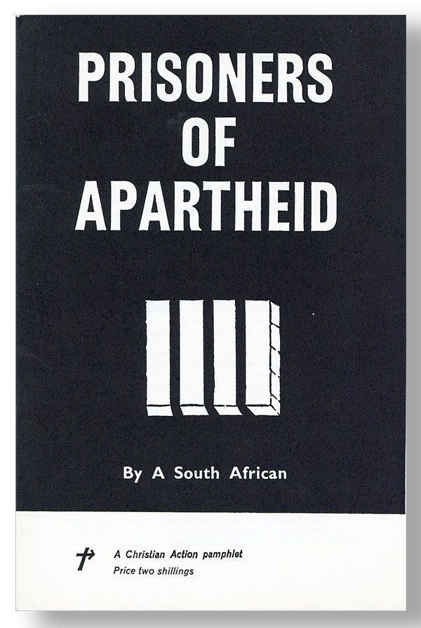 "Prisoners of Apartheid. ""BY A. SOUTH AFRICAN"""