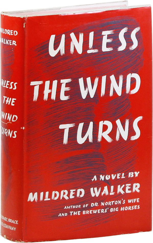 Unless the Wind Turns. Mildred WALKER.
