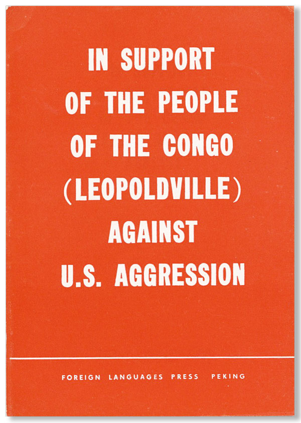 In Support of the People of the Congo (Leopoldville) Against U.S. Aggression. CONGO.