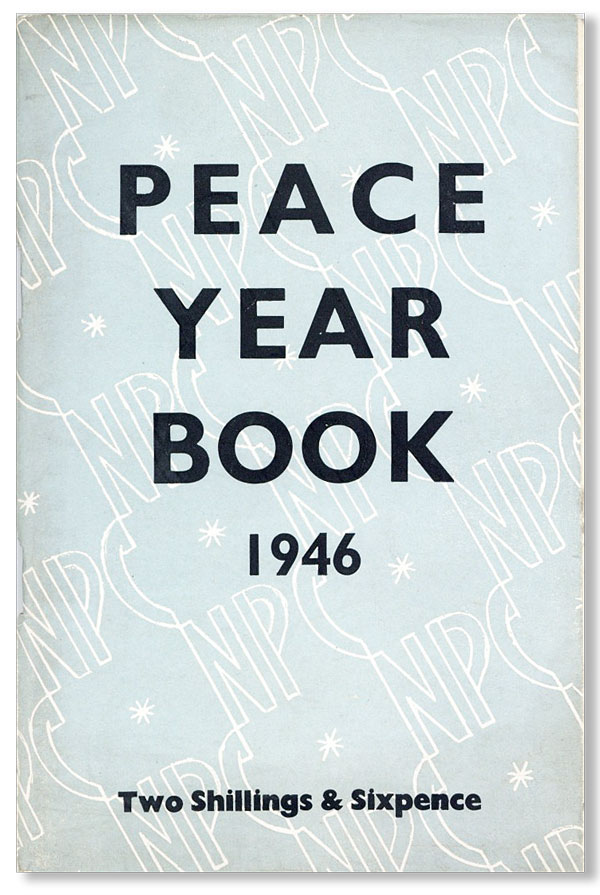 Peace and Reconstruction Year Book 1946. NATIONAL PEACE COUNCIL.