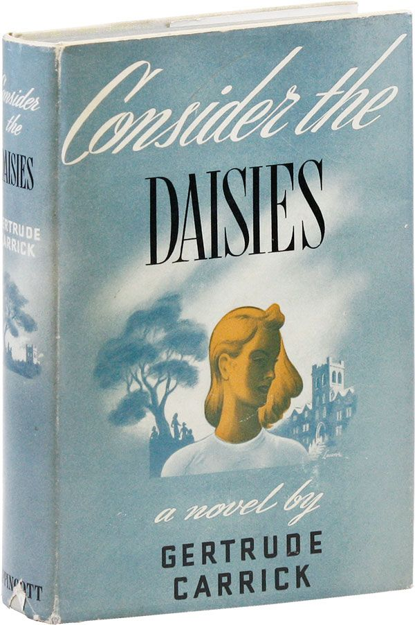 Consider the Daisies. Gertrude CARRICK.