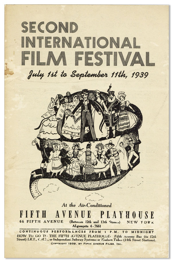 Second International Film Festival, July 1st to September 11th, 1939. FIFTH AVENUE PLAYHOUSE.