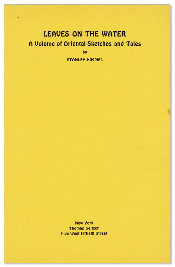 Prospectus: Leaves on the Water: A Volume of Oriental Sketches and Tales. Stanely KIMMEL.