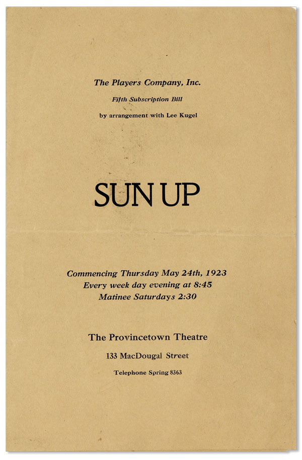 [Playbill] Sun Up. Commencing Thursday May 24th, 1923, every week day evening at 8:45, matinee Saturday 2:30, The Provincetown Theatre. THE PLAYERS COMPANY.