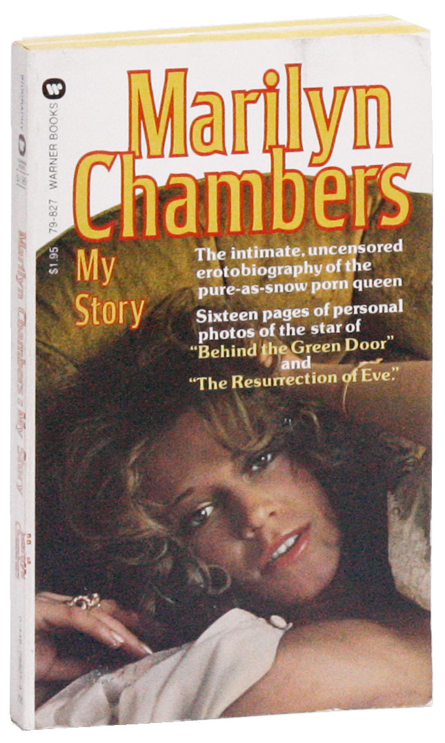Marilyn Chambers: My Story. Marilyn CHAMBERS.