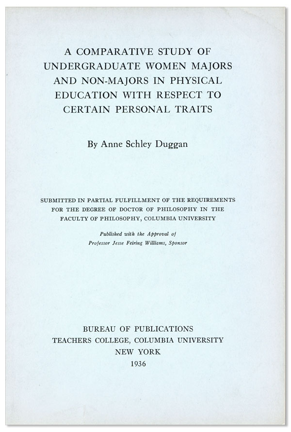A Comparative Study of Undergraduate Women Majors and Non-Majors in Physical Education with Respect to Certain Personal Traits. Anne Schley DUGGAN.