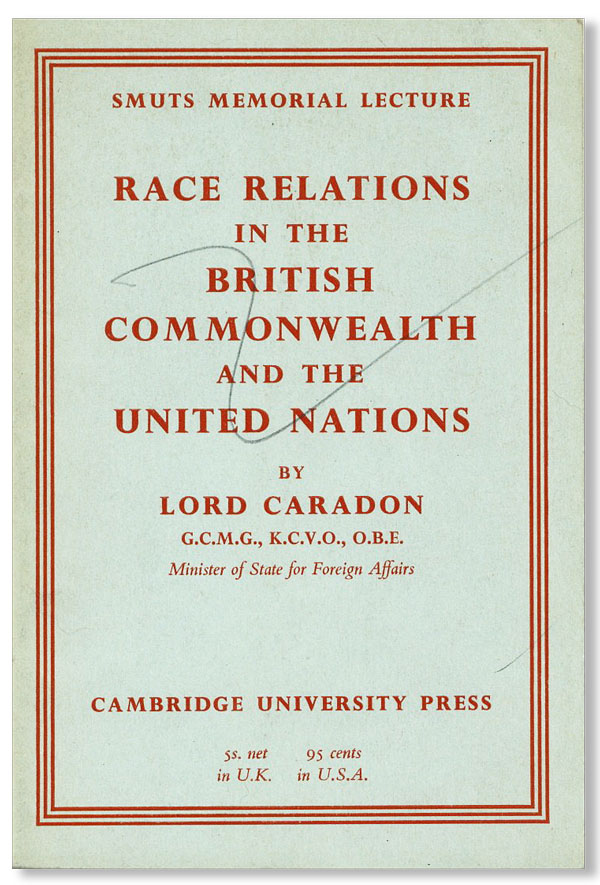 Race Relations in the British Commonwealth and the United Nations. Lord CARADON.