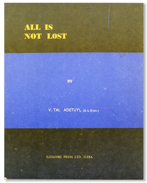 All Is Not Lost. V. Tai ADETUYI.