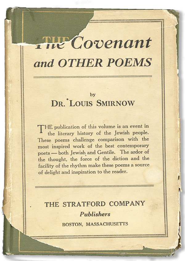 The Covenant and Other Poems. Louis SMIRNOW, intro William Lyon Phelps.