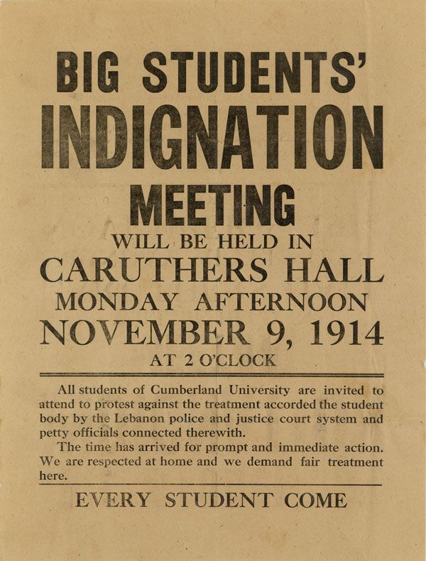 Big Students' Indignation Meeting Will Be Held in Caruthers Hall Monday Afternoon November 9, 1914 at 2 O'Clock. CUMBERLAND UNIVERSITY.