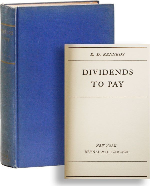 Dividends to Pay. E. D. KENNEDY.