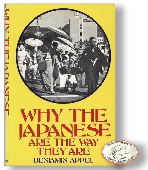 Why the Japanese Are the Way They Are. Benjamin APPEL.
