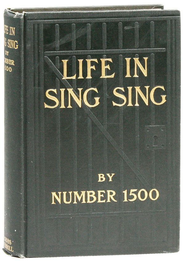 Life In Sing Sing. CRIME, THE UNDERWORLD.