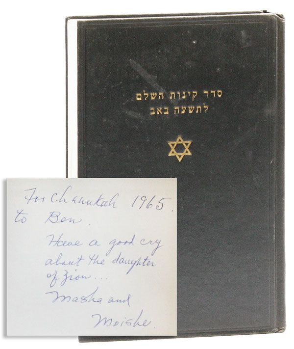 The Authorised Kinot for the Ninth of Av, including the prayers for the evening, morning, and afternoon services, reading of the law and the blessing of the new moon according to the Ashkenazic rite. Also two elegies on the York Massacres and a special elegy in memory of our six million martyrs who perished during the Nazi regime [Ben Shahn's copy]. Abraham ROSENFELD, trans.