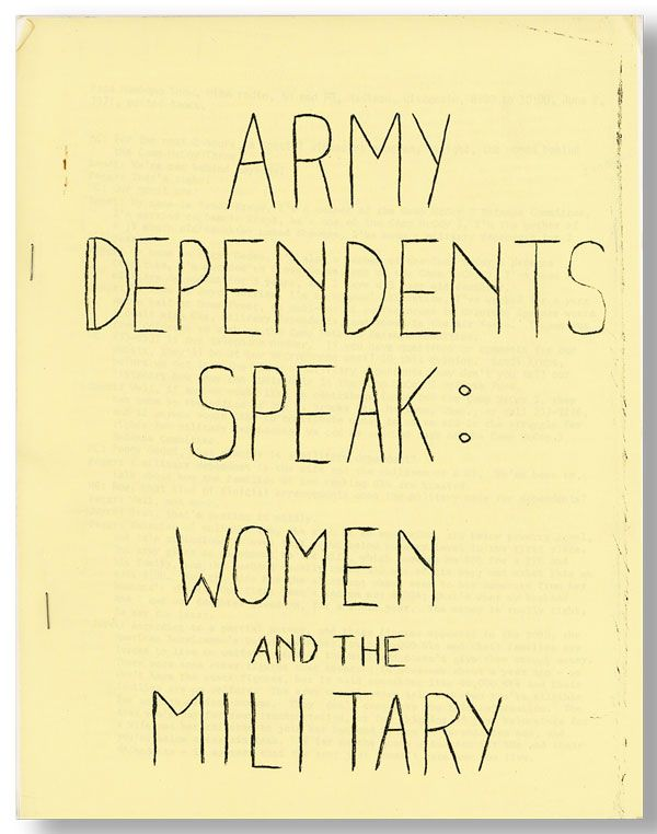 Army Dependents Speak: Women and the Military. WOMEN, CAMP McCOY 3 DEFENSE COMMITTEE.