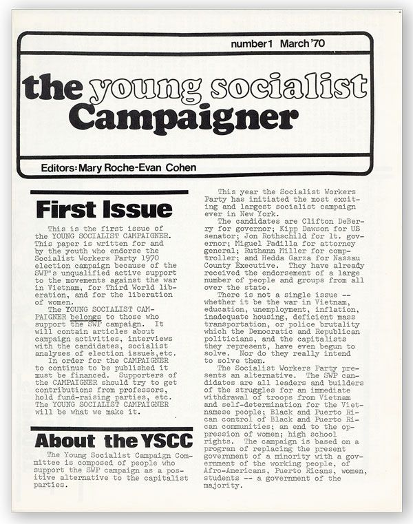 The Young Socialist Campaigner. Number 1, March '70 [All Published]. SOCIALISM - PERIODICALS, Mary Roche-Evan COHEN, ed.