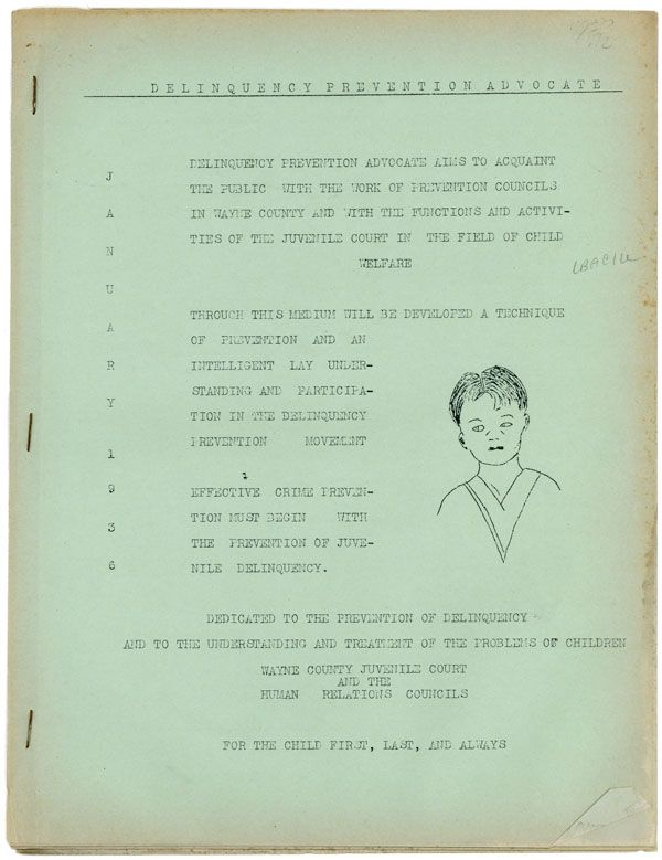 Delinquency Prevention Advocate. January, 1936 [All Published?]. JUVENILE COURT AND THE HUMAN RELATIONS COUNCILS OF WAYNE COUNTY.