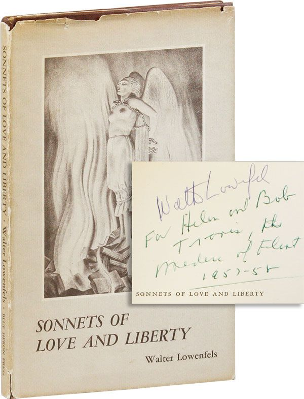 Sonnets of Love and Liberty (Inscribed to Bob Travis). Walter LOWENFELS.