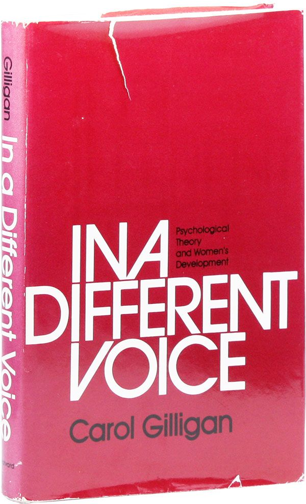 in a different voice psychological theory and womens development carol gilligan