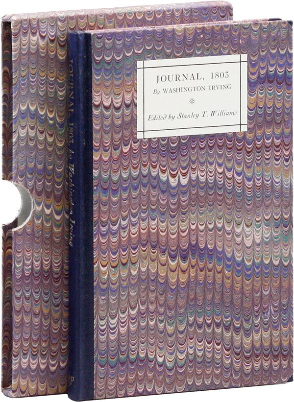 Journal, 1803 by Washington Irving. Washington IRVING, ed Stanley T. Williams.