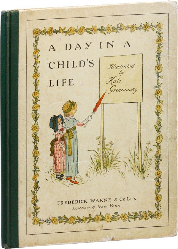 A Day in a Child's Life. Kate GREENAWAY, music Myles B. Foster.