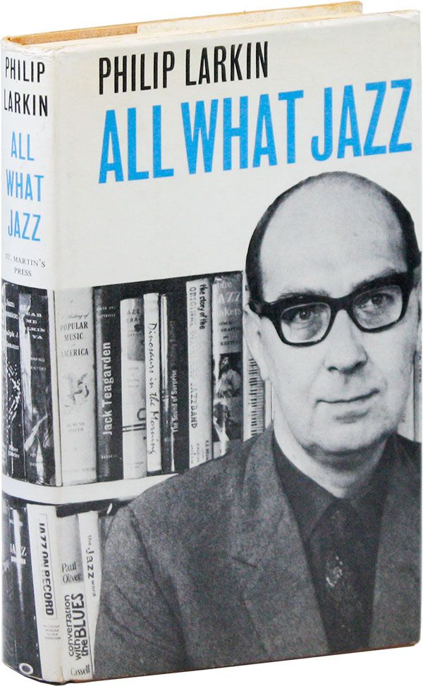 All What Jazz. A Record Diary 1961-8. Philip LARKIN.