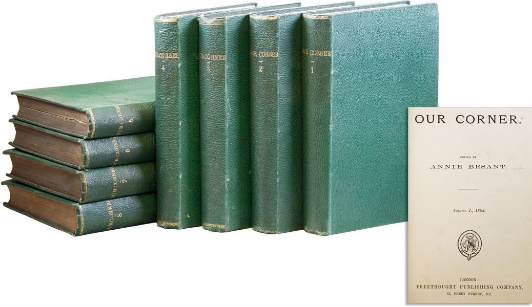 Our Corner [Vols. 1-8]. FREETHOUGHT, Annie BESANT, ed.