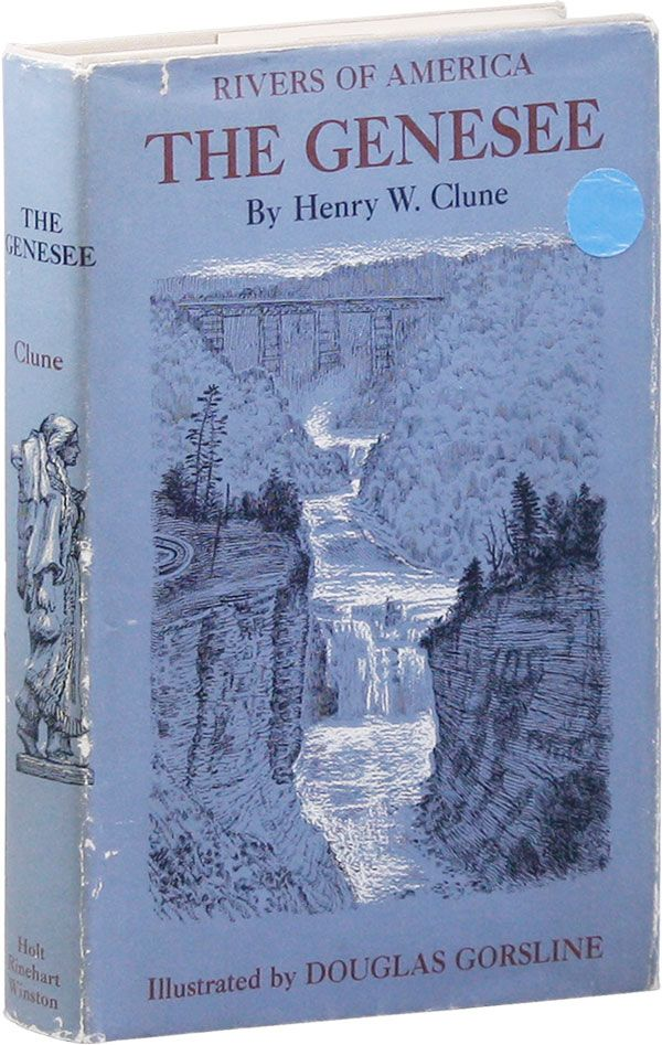 The Genesee. Henry W. CLUNE, Douglas Gorsline.